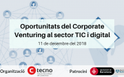 "NOU esmorzar-networking ""Oportunitats del Corporate Venturing al sector TIC i digital"""